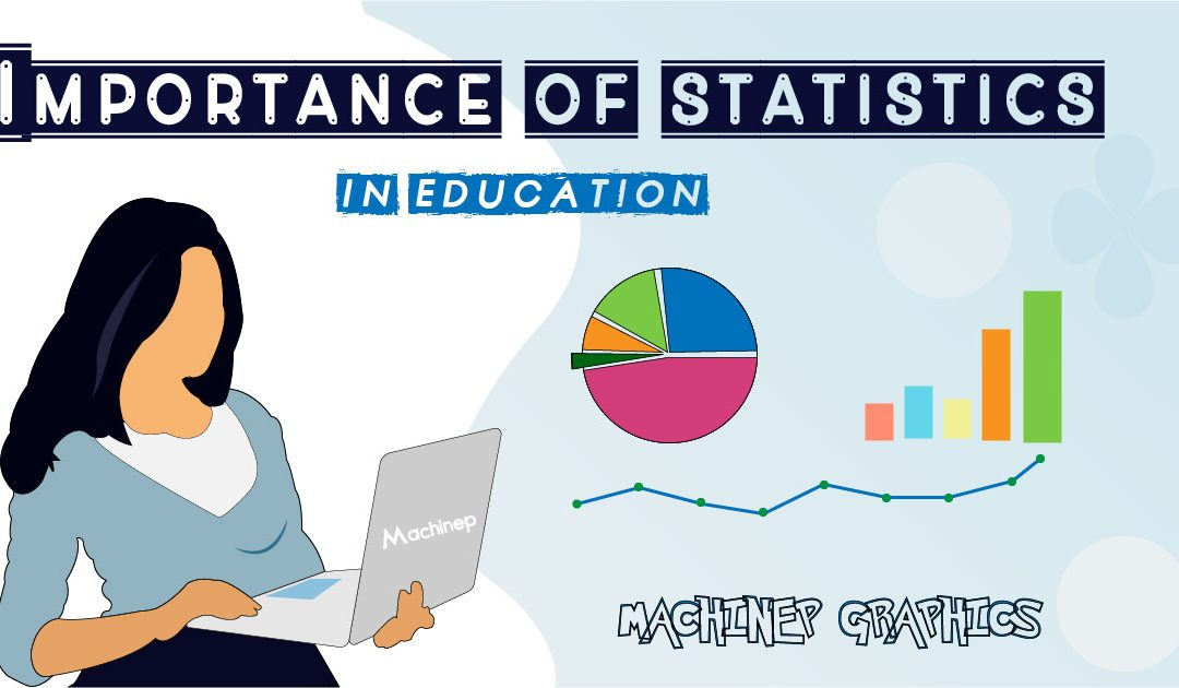 The Importance of Statistics in Education