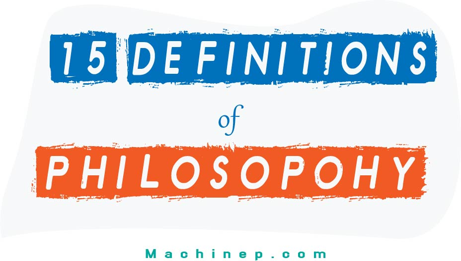 15 Definitions of Philosophy by Prominent Philosophers - Designed by Machinep Graphics