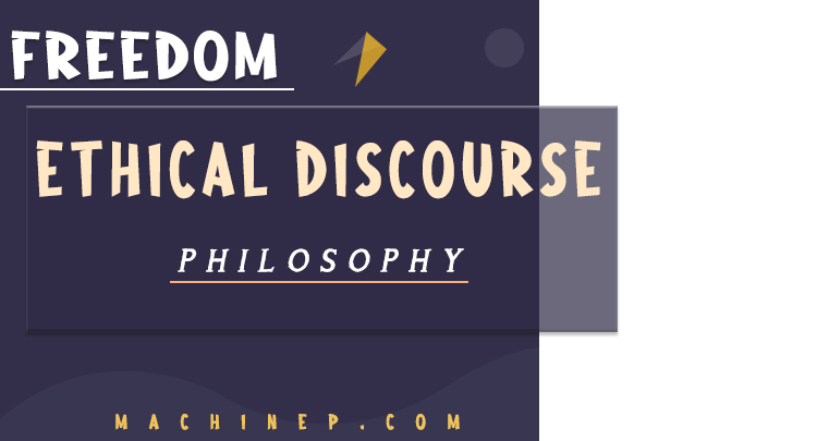 Freedom in Ethical Discourse _ Philosophy