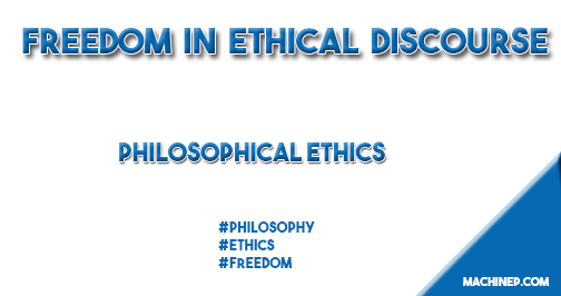 Freedom in Ethical Discourse Machinep.com