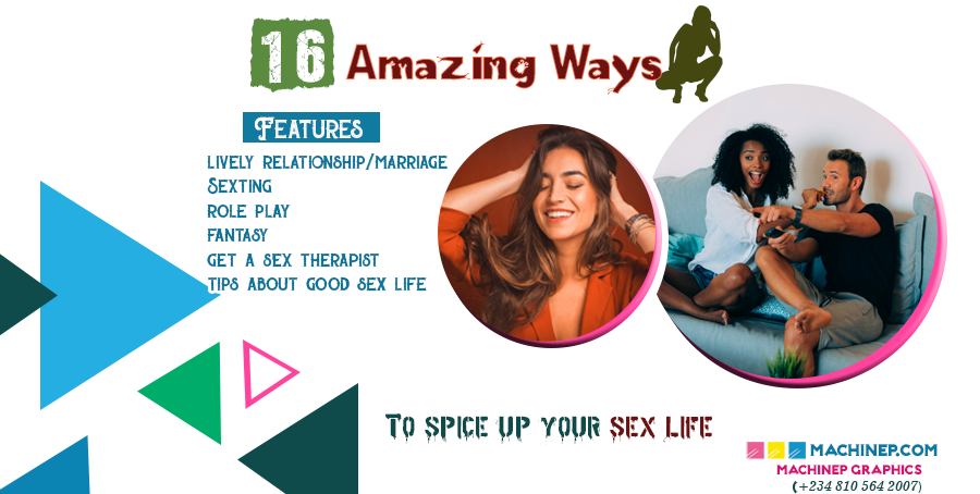 16 Most Amazing Ways to Spice up your Sex Life Overnight