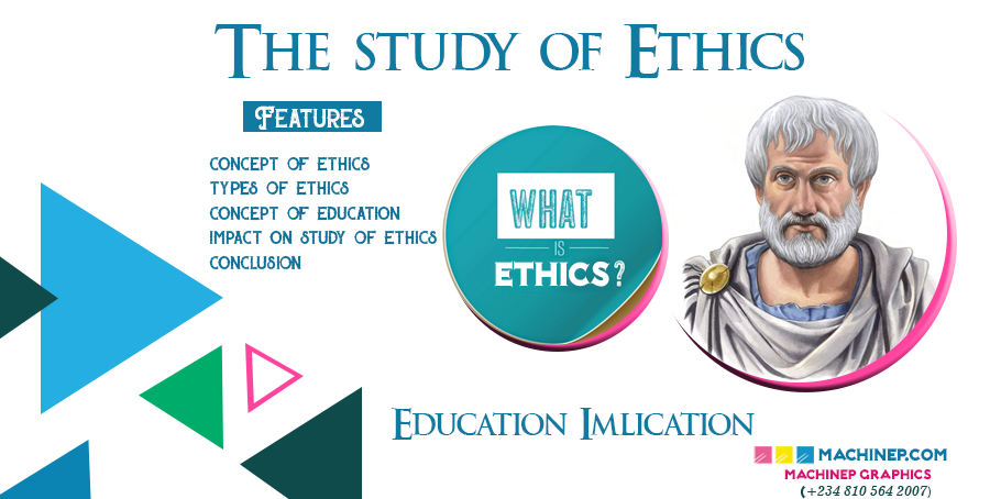 The Educational Implication of the Study of Ethics in Philosophy