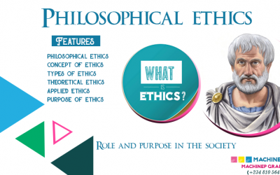 Philosophical Ethics: Role and Purpose in the Society