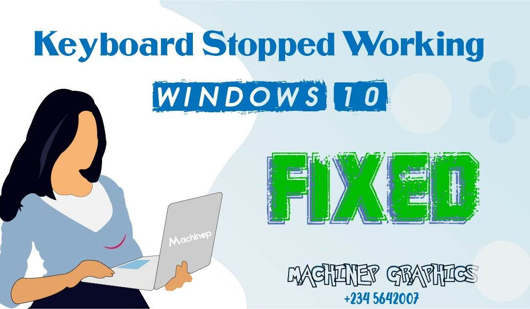 Keyboard Stopped Working on Windows 10 | SOLVED!