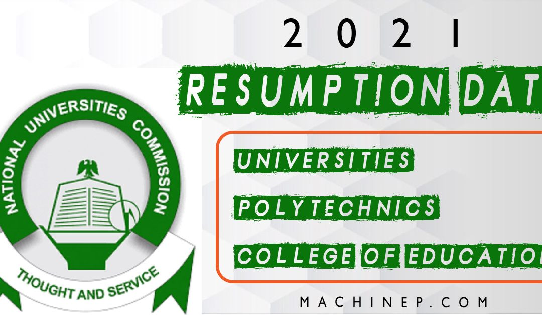 2021 Resumption Date for all Tertiary institutions in nigeria