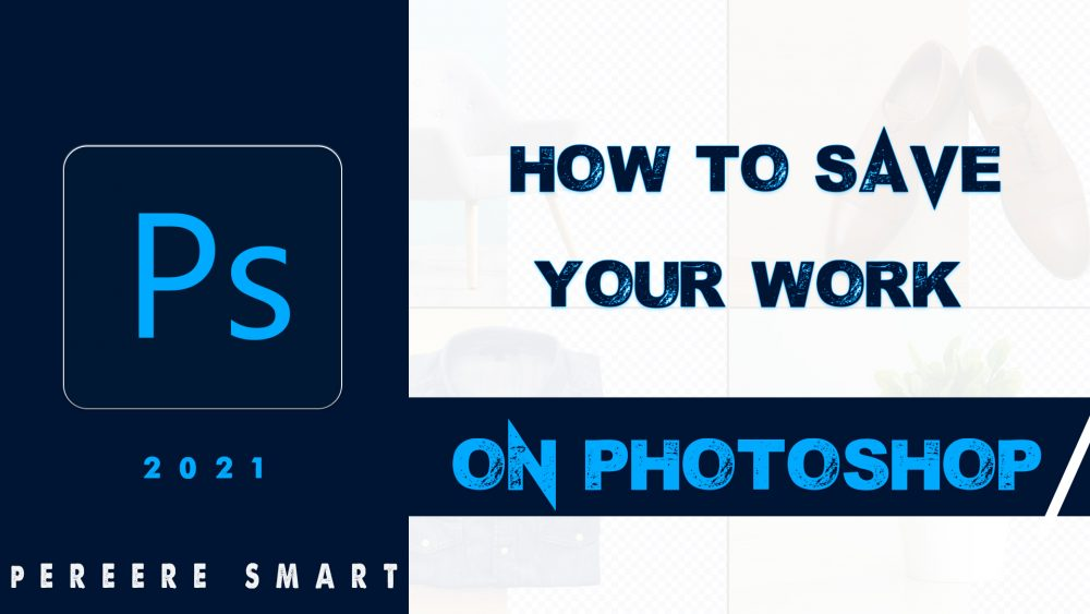Save-your-photoshop-work