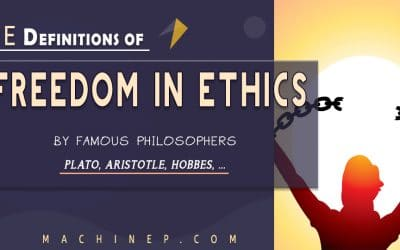 Comprehensive Definitions of Freedom in Ethics | Notable Philosophers
