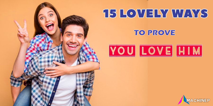 15 Lovely Ways To Prove You Love Him Without S*x