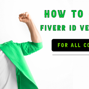 how to bypass your fiverr ID Verification for all countries