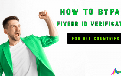 How to bypass Fiverr ID Verification  for all Countries in 2021