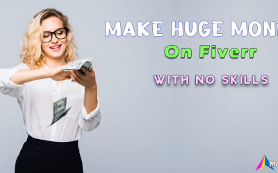 25+ Easy Ways To Make Huge Money On Fiverr With No Skills In 2021